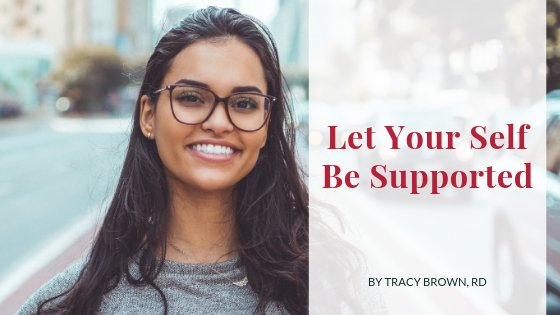 Let Your Self Be Supported