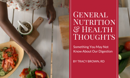 General Nutrition and Health Thoughts: Something You May Not Know About Our Digestion