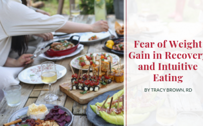 Fear of Weight Gain in Recovery and Intuitive Eating
