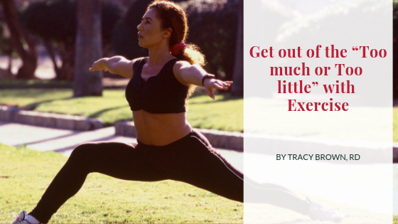 "Get out of the ""Too much or Too little"" with Exercise"