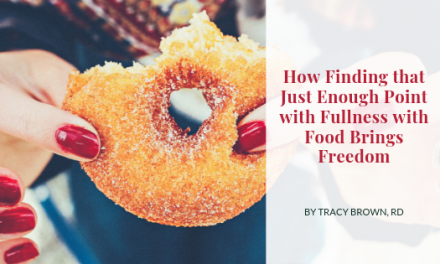 How Finding that Just Enough Point with Fullness with Food Brings Freedom