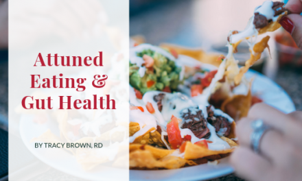 Attuned Eating and Gut Health