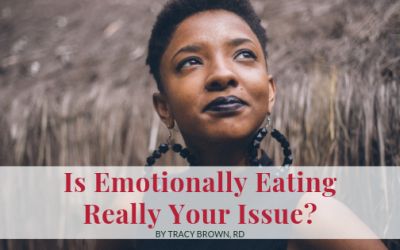 Is emotionally eating really your issue?