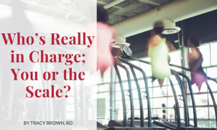 Who's Really in Charge; You or the Scale?