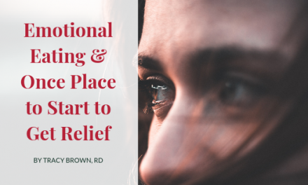 Emotional Eating and Once Place to Start to Get Relief