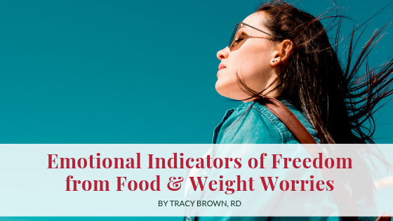 Emotional Indicators of Freedom from Food and Weight Worries