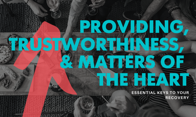 Providing, trustworthiness & Matters of the Heart