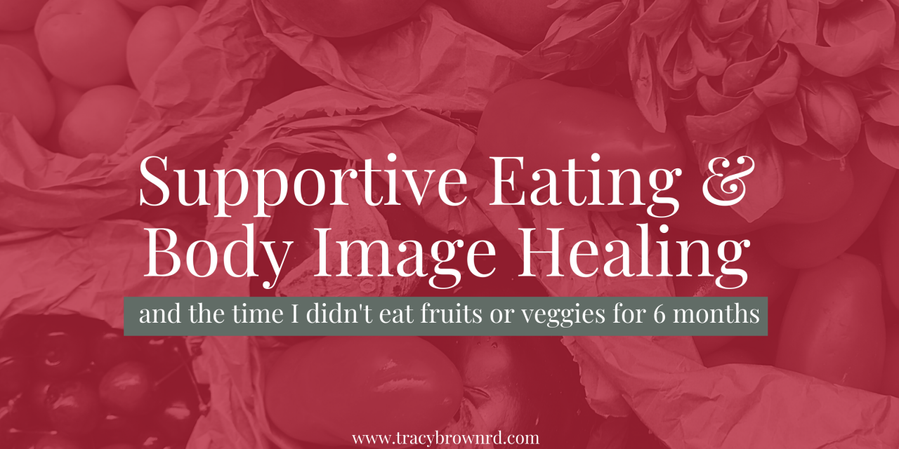 Supportive Eating & Body Image healing