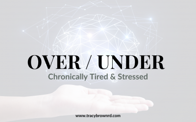 Over / Under : chronically tired & stress