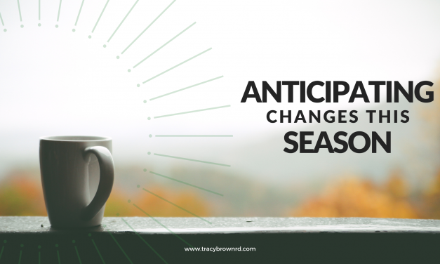 Anticipating Changes this Season