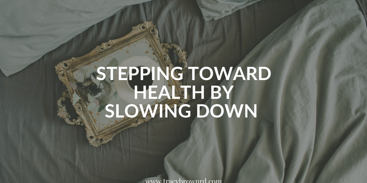 Stepping Toward Health by Slowing Down