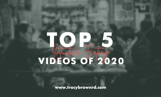 2020 Top 5 Intuitive eating videos