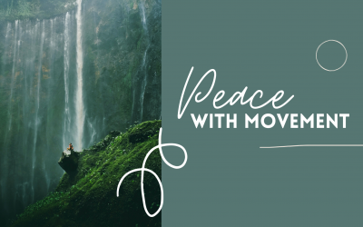 Peace with Movement